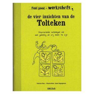 Werkschrift de 4 inzichten van de tolteken